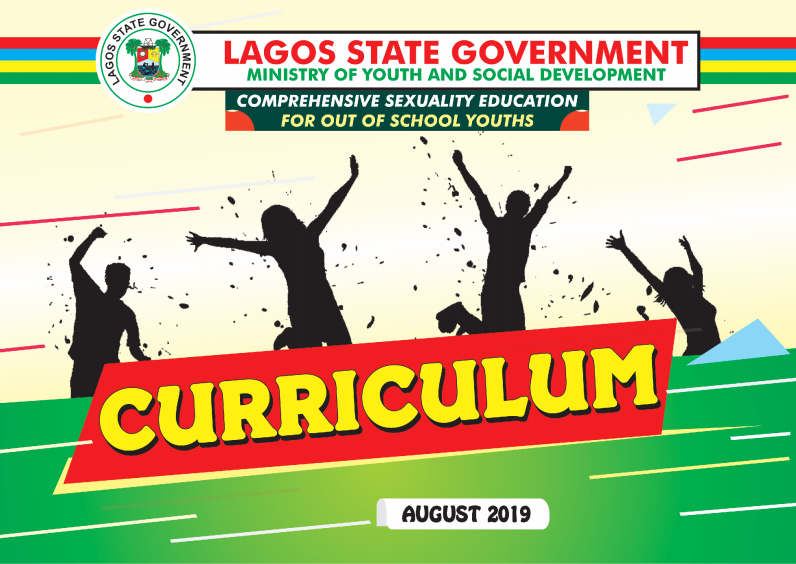 Lagos State Government Comprehensive Sexuality Education for Out-of-School Youths: Curriculum & Teaching Manual